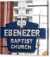 Ebenezer Baptist Church Canvas Print