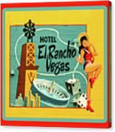 El Rancho Canvas Print