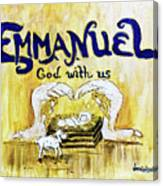 Emmanuel Canvas Print