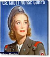 Enlist In A Proud Profession - Join The Us Cadet Nurse Corps Canvas Print
