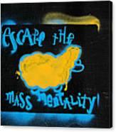 Escape The Mass Mentality Canvas Print
