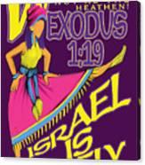 Exodus 1vs19 Israel Lively Canvas Print