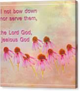 Exodus 20 5 Scripture Art Canvas Print