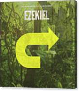 Ezekiel Books Of The Bible Series Old Testament Minimal Poster Art Number 26 Canvas Print