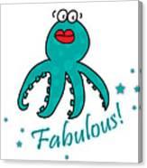 Fabulous Octopus Canvas Print