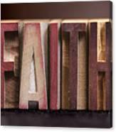 Faith - Antique Letterpress Letters Canvas Print