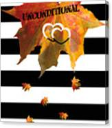 Fall Leaf Love Typography On Black And White Stripes Canvas Print