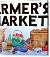 Farmers Market Sign. Canvas Print
