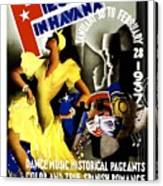 February Fiestas In Havana - Woman Dancing At Carnaval - Retro Travel Poster - Vintage Poster Canvas Print