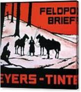 Feldpost-briefe - Beyers-tinten - Two Man With Horses - Retro Travel Poster - Vintage Poster Canvas Print