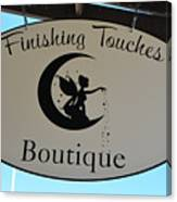 Finishing Touches Boutique Canvas Print