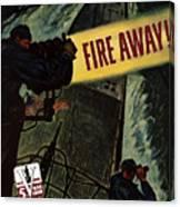 Fire Away Canvas Print