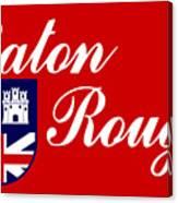Flag Of Baton Rouge Canvas Print