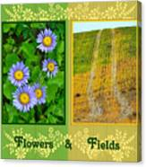 Flower And Fields Canvas Print