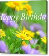 Flower Garden Birthday Card Canvas Print