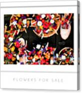 Flowers For Sale Poster Canvas Print