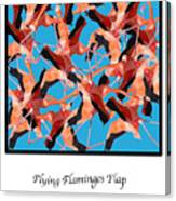 Flying Flamingos Canvas Print