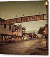 Fort Worth Impressions Stockyards Canvas Print