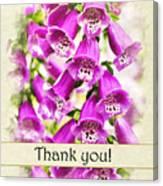 Foxglove Flowers Thank You Card Canvas Print