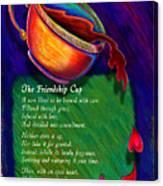 Friendship Cup Canvas Print