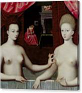 Gabrielle Destrees And Her Sister The Duchess Of Villars Canvas Print