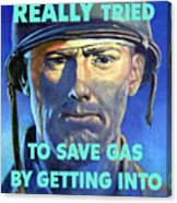 Gas Conservation Ww2 Poster Canvas Print