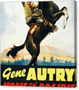 Gene Autry In Home On The Prairie 1939 Canvas Print