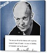 General Eisenhower Speaking For America Canvas Print