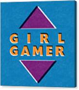 Girl Gamer Canvas Print