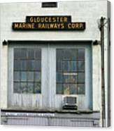 Gloucester Marine Railways Massachusetts Canvas Print