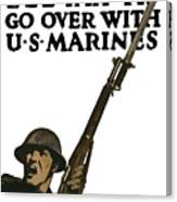 Go Over With Us Marines Canvas Print