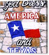 God Bless America And Texas 2 Canvas Print