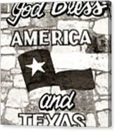God Bless America And Texas Canvas Print
