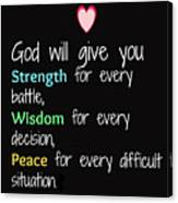 God Will Give You Strength T-shirt Canvas Print