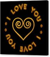 Golden Scrolled Heart And I Love You Canvas Print