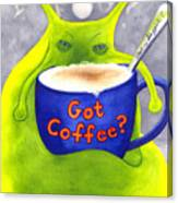 Got Coffee Canvas Print