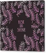 Graphic Art Rise And Shine - Pink Canvas Print