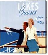 Great Lakes Cruises - Canadian Pacific - Retro Travel Poster - Vintage Poster Canvas Print