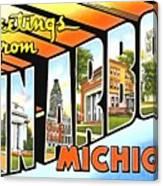 Greetings From Ann Arbor Michigan Canvas Print