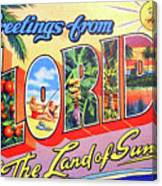 Greetings From Florida, The Land Of Sunshine Canvas Print