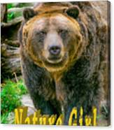 Grizzly Bear Nature Girl    Canvas Print