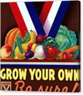 Grow Your Own Victory Garden Canvas Print