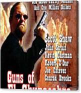 Guns Of El Chupacabra Canvas Print