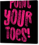 Gymnastics Point Your Toes Hot Pink Gymnast Light Canvas Print