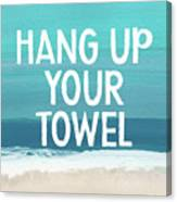 Hang Up Your Towel- Beach Art By Linda Woods Canvas Print