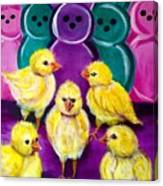 Hangin' With My Peeps Canvas Print