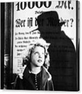Hanna Maron And The Shadow Of Peter Lorre In M  1931 Canvas Print