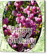 Happy Birthday - Greeting Card - Almond Blossoms No. 1 Canvas Print