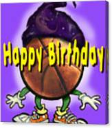 Happy Birthday Basketball Wiz Canvas Print
