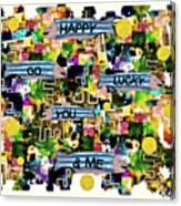 Happy Go Lucky You Canvas Print